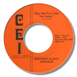Brother Elray Johnson - Why Did You Take Her Away?/I'm Gonna Hold On