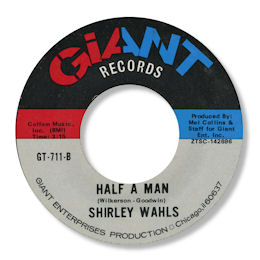 Shirley Wahls - Half A Man / Don't Destroy Me